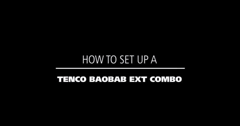 How to set up a Tentco Baobab ext combo
