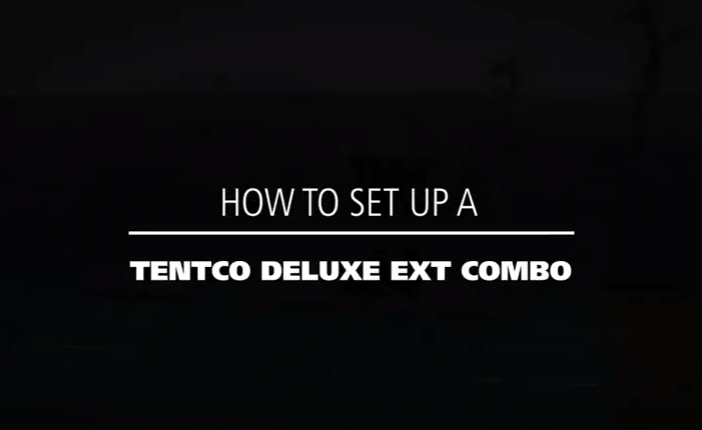 How to set up a Tentco deluxe ext combo