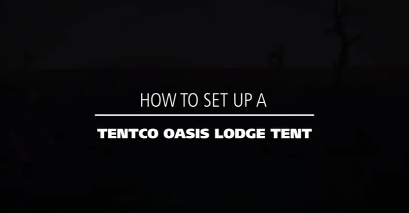 How to set up a Tentco Oasis Lodge tent