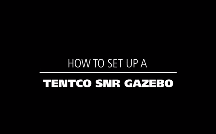 How to set up a Tentco SNR Gazebo