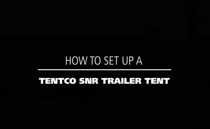 How to set up a Tentco SNR trailer tent
